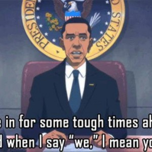 we are in for some tough times ahead barack obama