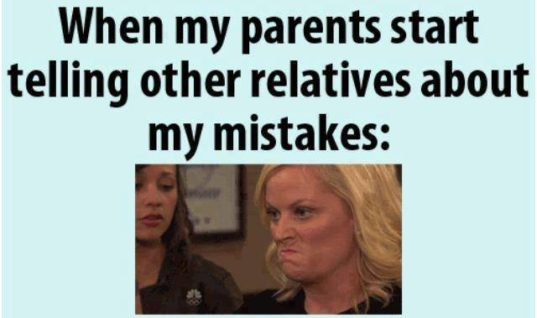 When parents tell my mistake