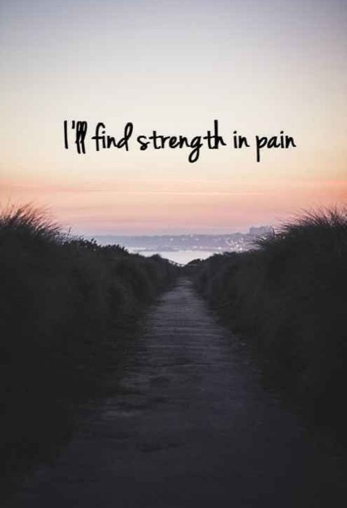 Strenght In Pain