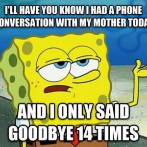 Phone conversation with mom