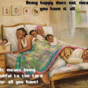 Be happy for what you have