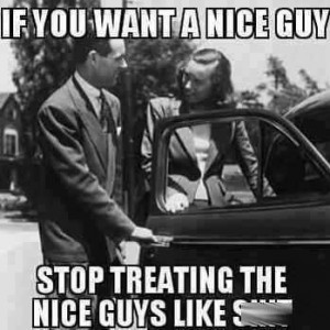 If you want a nice guy