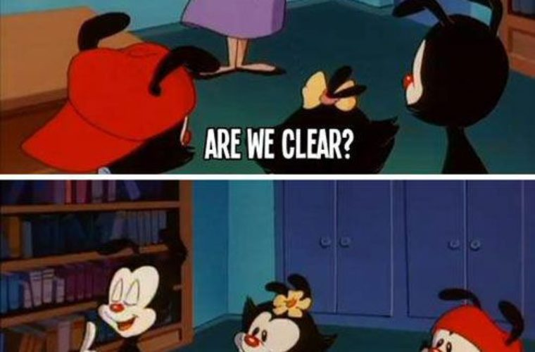 Are we clear?