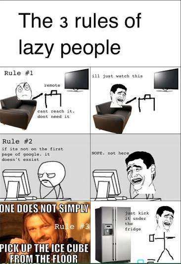 Refrigerator Pick Up Free 3 rules of laziness | Funny Pictures, Quotes, Memes, Jokes