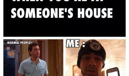 When you're at someone's house