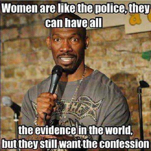 Women are like the police