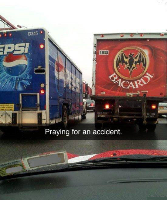 Praying for an accident