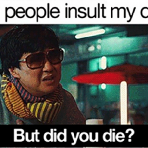 When people insult my driving