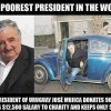 Respect to the Poorest President