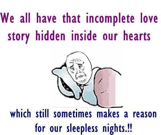 Funny Quotes On Love Stories : Incomplete Love Story Funny Pictures, Quotes, Memes, Jokes