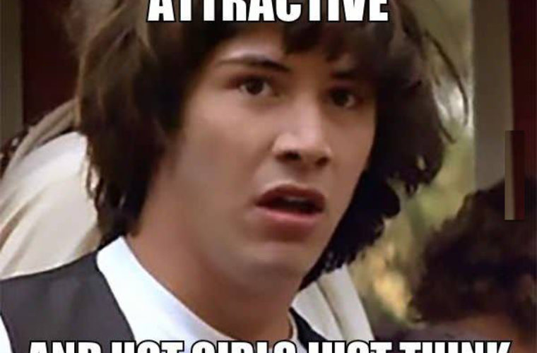 What if I'm really attractive
