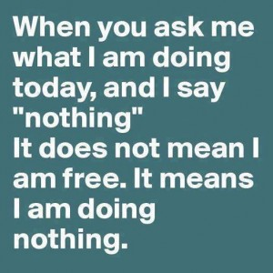 When I say 'Nothing'