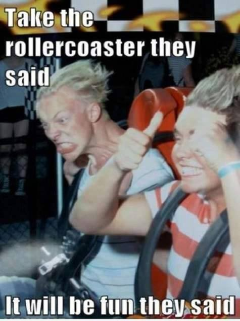 Roller Coaster Ride Funny Pictures Quotes Memes Jokes