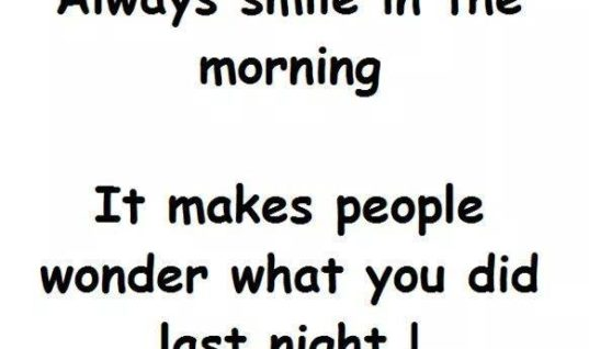Always Smile in the Morning
