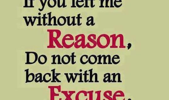 If you left me without a reason