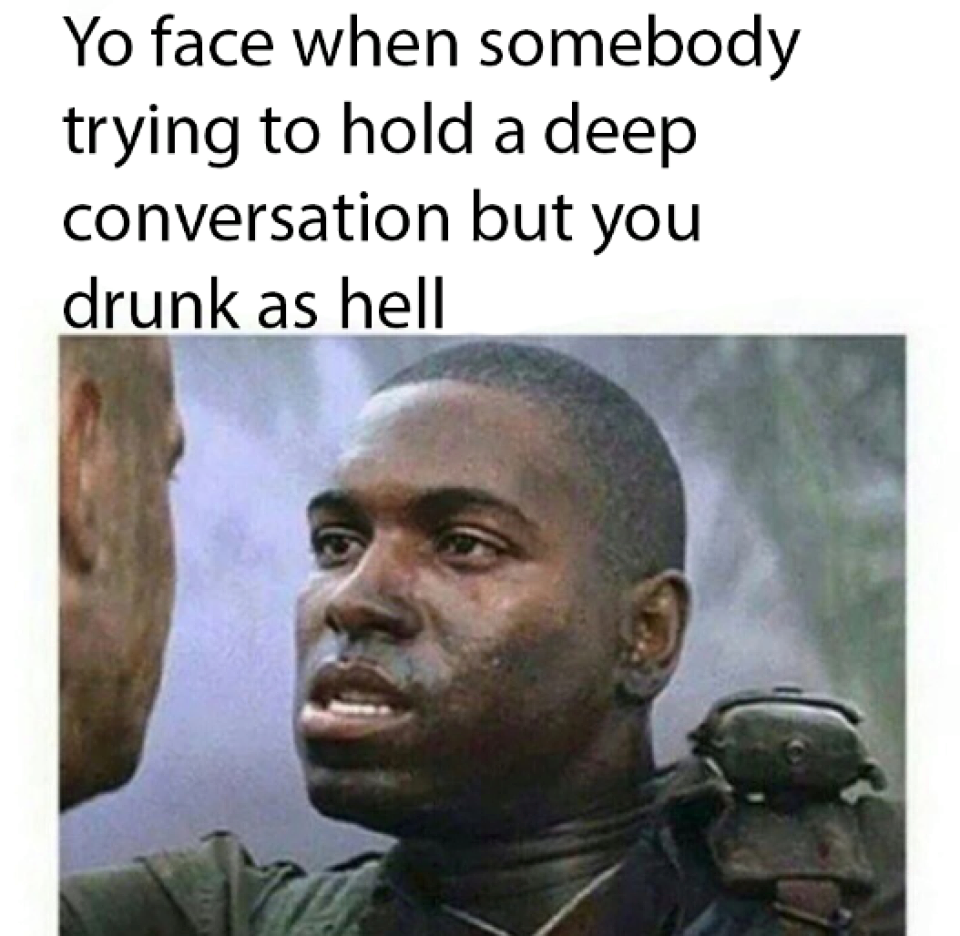 Funny Meme Drunk : You drunk as hell funny pictures quotes memes jokes