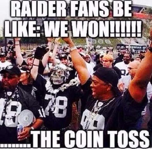 Funny Memes For Raiders : Raider fans be like funny pictures quotes memes jokes