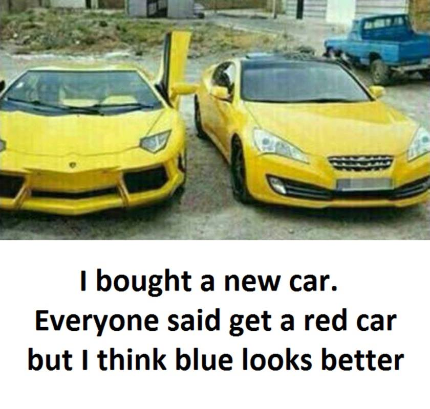 new car funny pictures quotes memes jokes. Black Bedroom Furniture Sets. Home Design Ideas